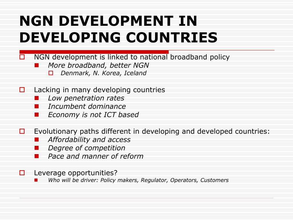 NGN DEVELOPMENT IN DEVELOPING COUNTRIES