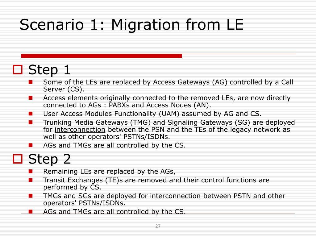 Scenario 1: Migration from LE