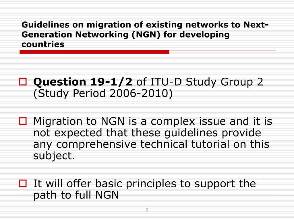 Guidelines on migration of existing networks to Next-Generation Networking (NGN) for developing countries