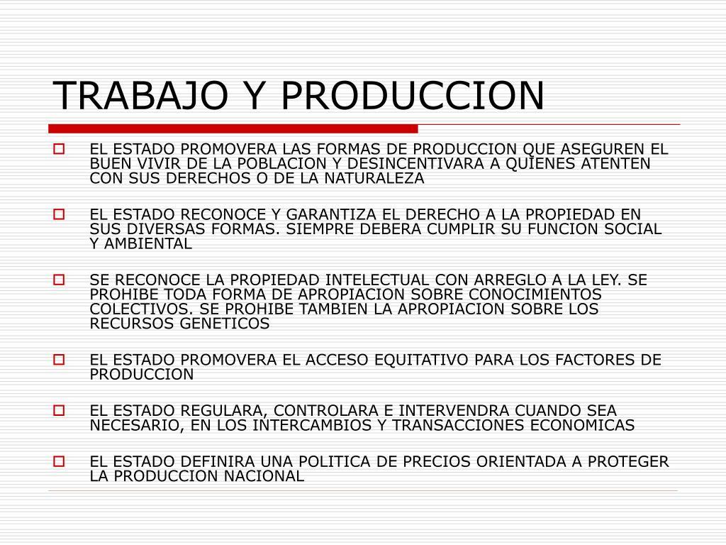 TRABAJO Y PRODUCCION