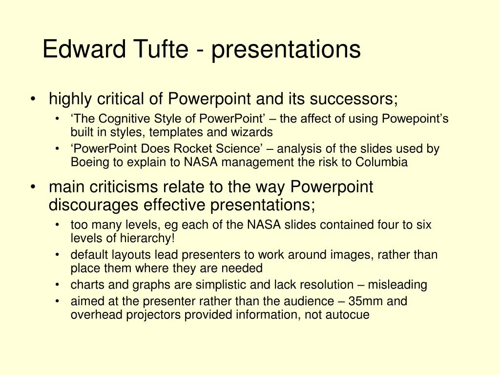 highly critical of Powerpoint and its successors;