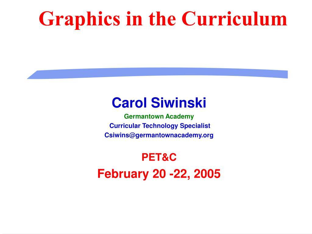 Graphics in the Curriculum
