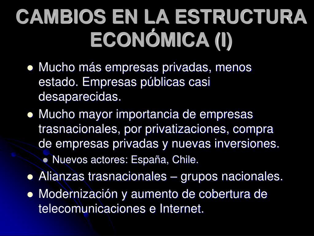 CAMBIOS EN LA ESTRUCTURA ECONÓMICA (I)