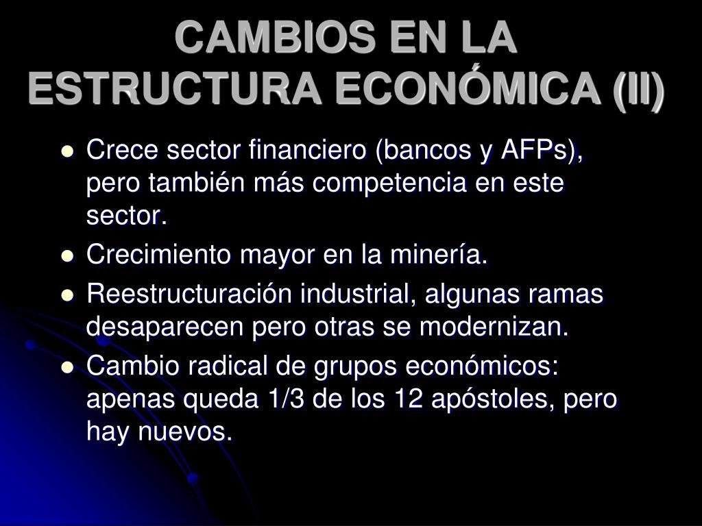CAMBIOS EN LA ESTRUCTURA ECONÓMICA (II)