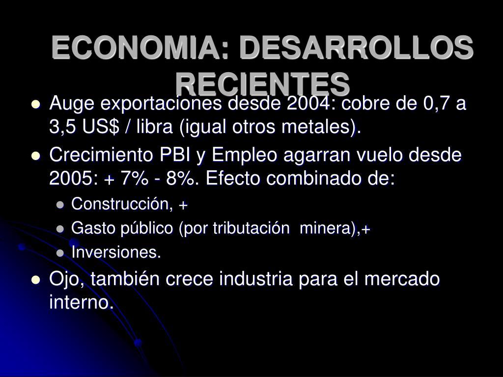 ECONOMIA: DESARROLLOS RECIENTES