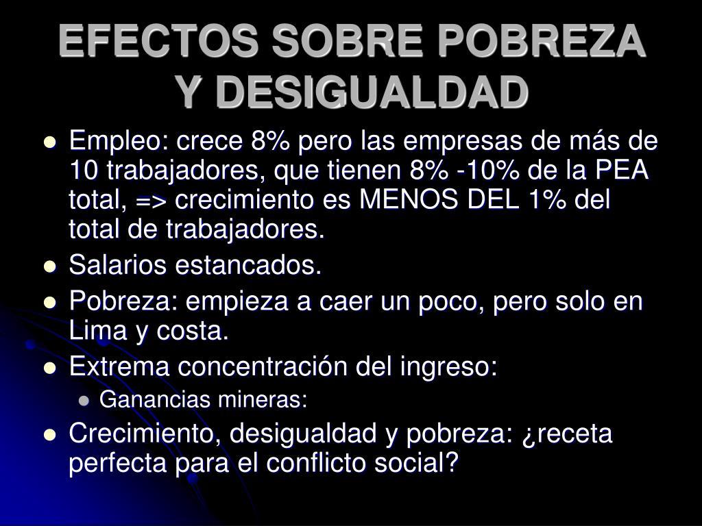 EFECTOS SOBRE POBREZA Y DESIGUALDAD