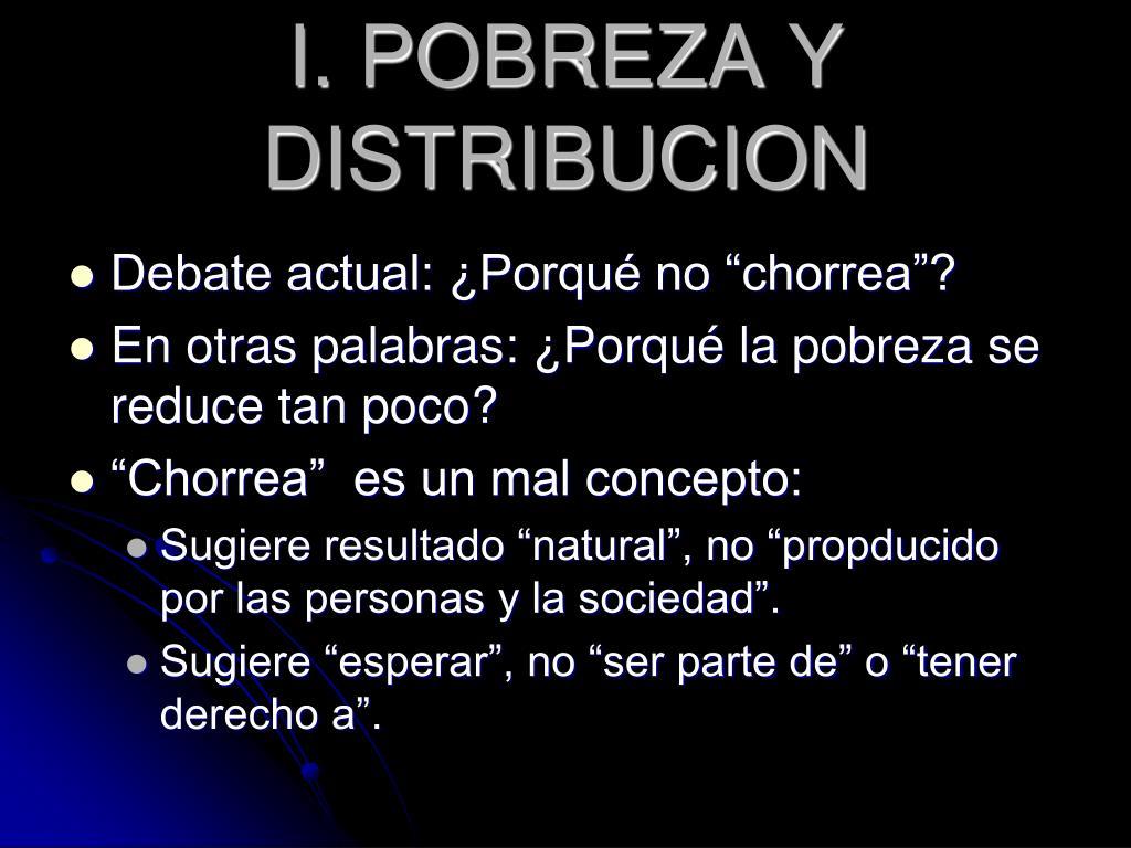 I. POBREZA Y DISTRIBUCION