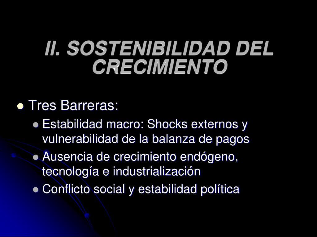 II. SOSTENIBILIDAD DEL CRECIMIENTO