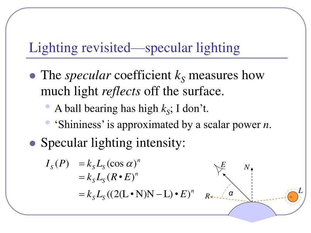 Lighting revisited—specular lighting