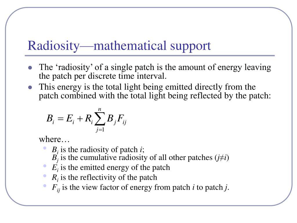Radiosity—mathematical support