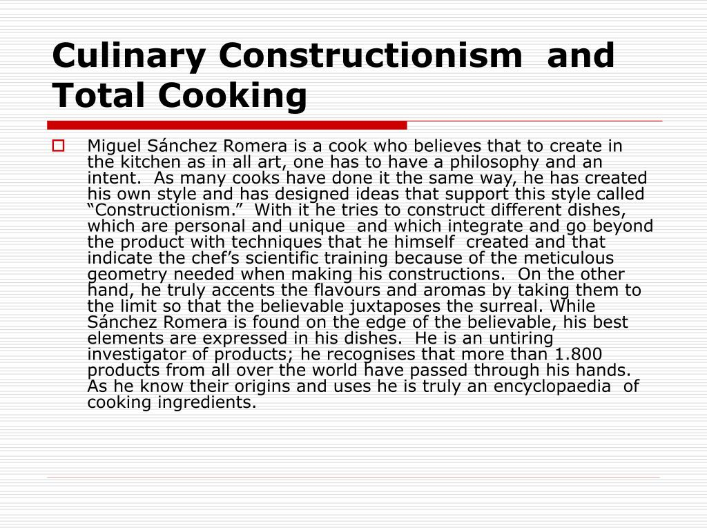 Culinary Constructionism  and Total Cooking