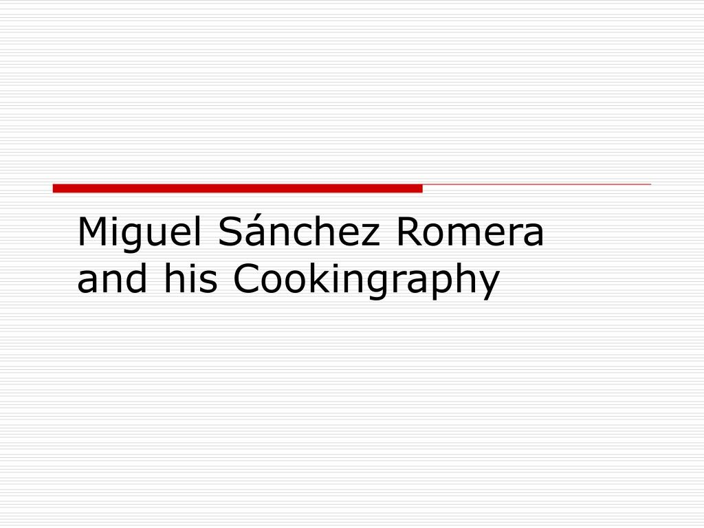 Miguel Sánchez Romera and his Cookingraphy