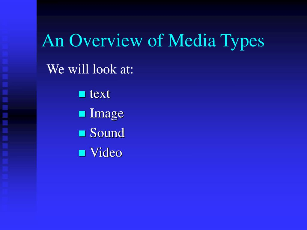 An Overview of Media Types