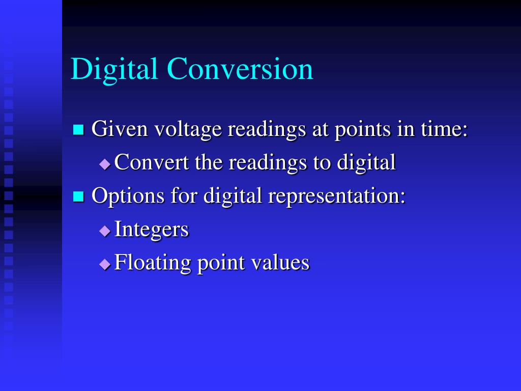 Digital Conversion
