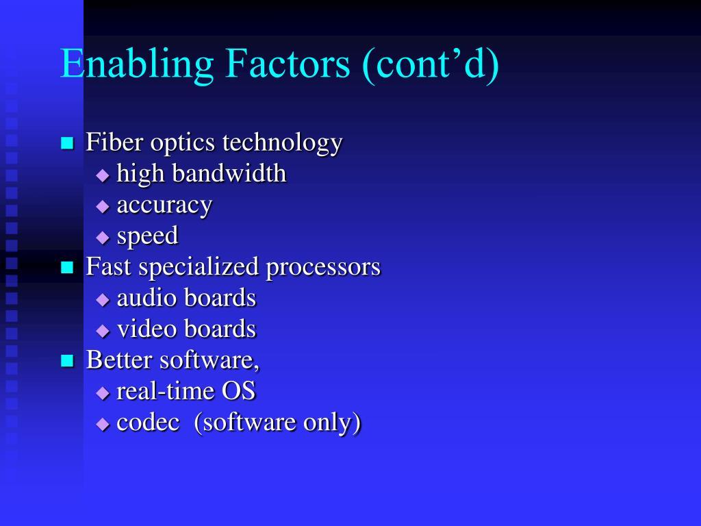 Enabling Factors (cont'd)