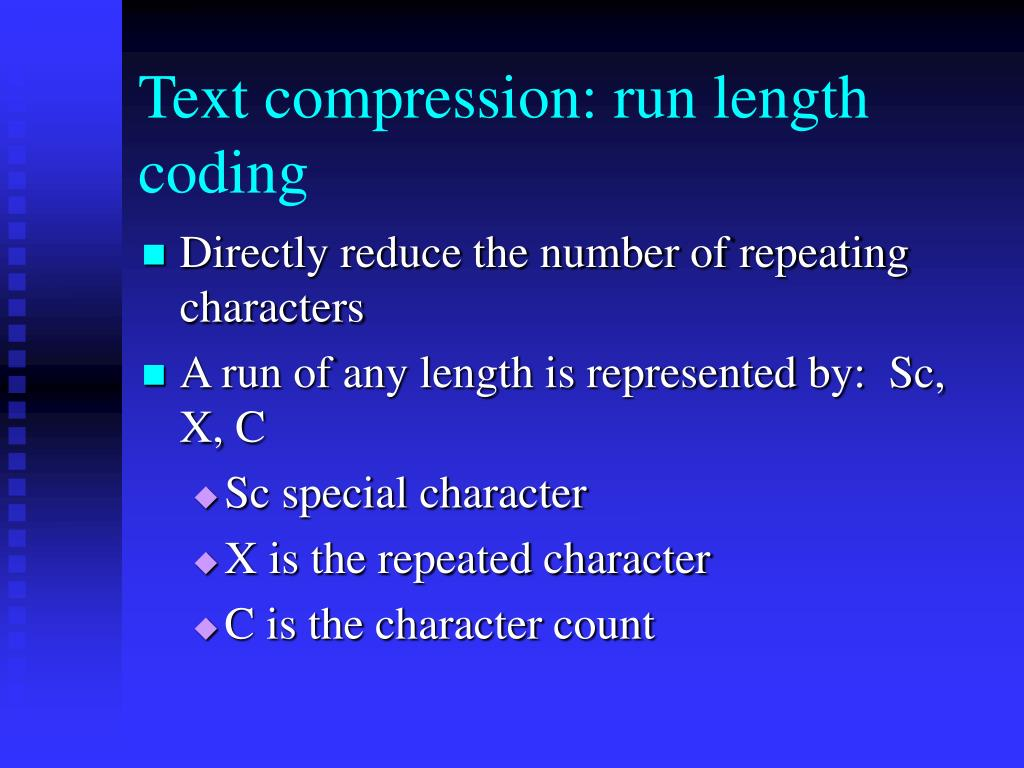 Text compression: run length coding