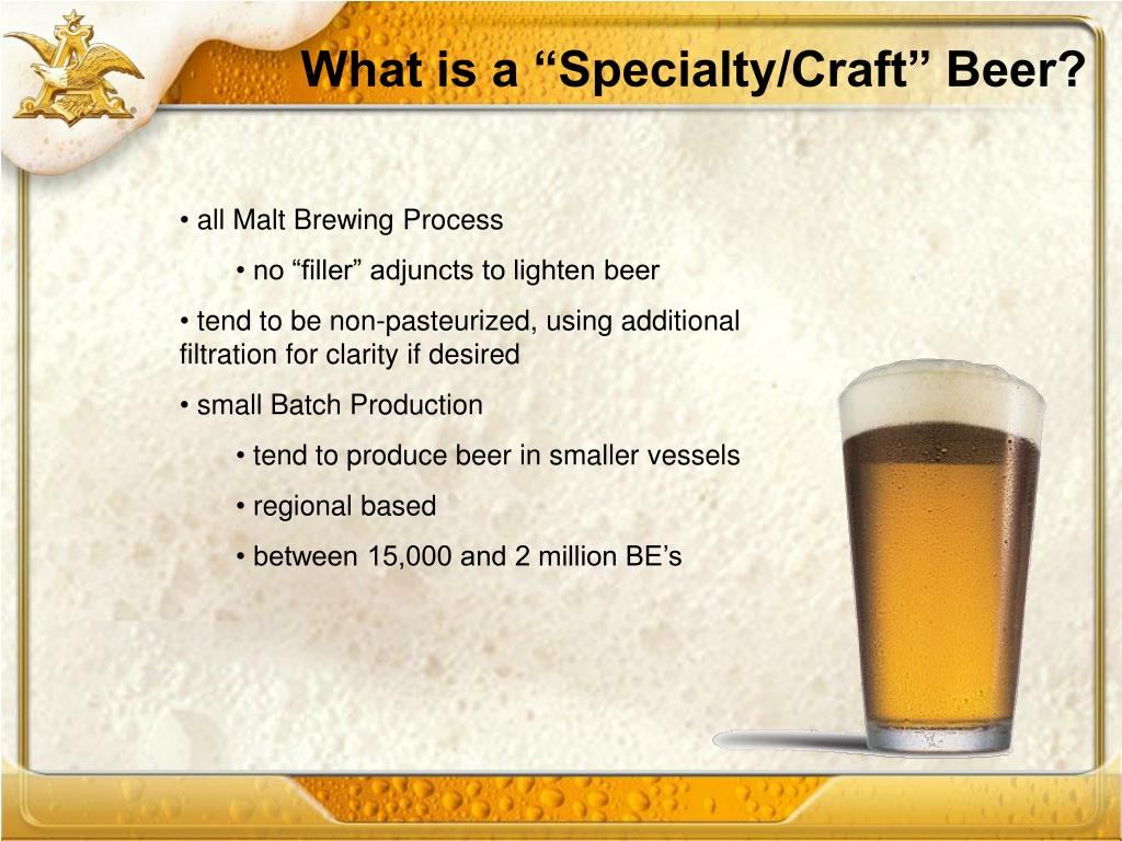 """What is a """"Specialty/Craft"""" Beer?"""