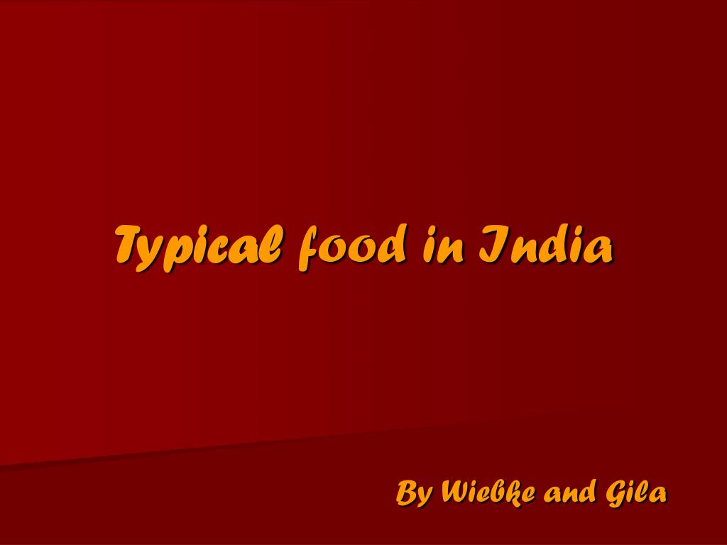 typical food in india