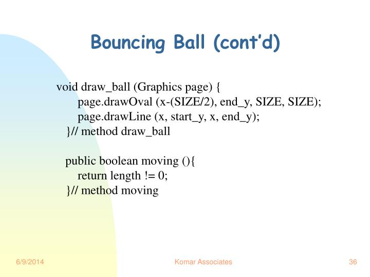 Bouncing Ball (cont'd)