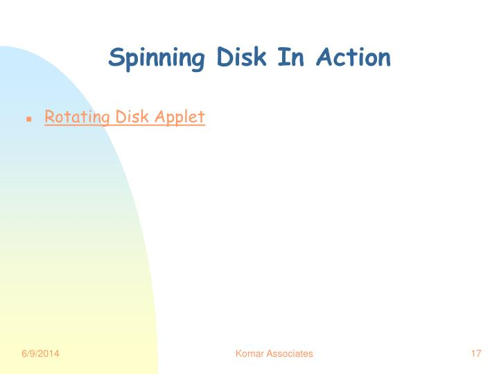 Spinning Disk In Action