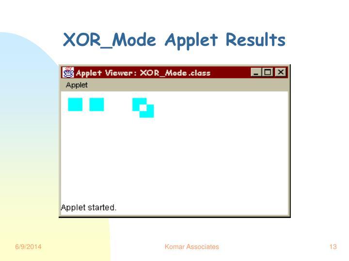 XOR_Mode Applet Results