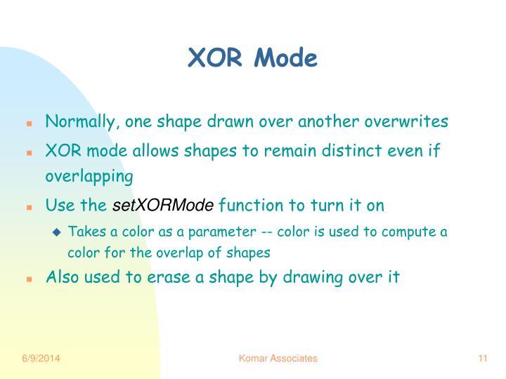 XOR Mode