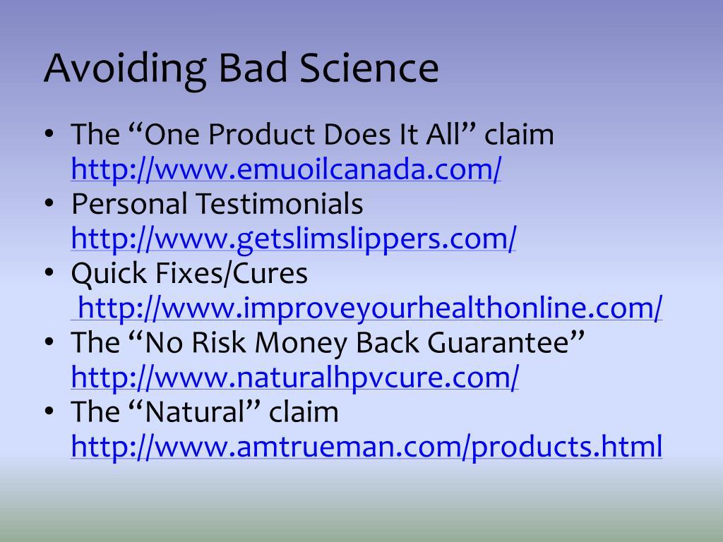 Avoiding Bad Science