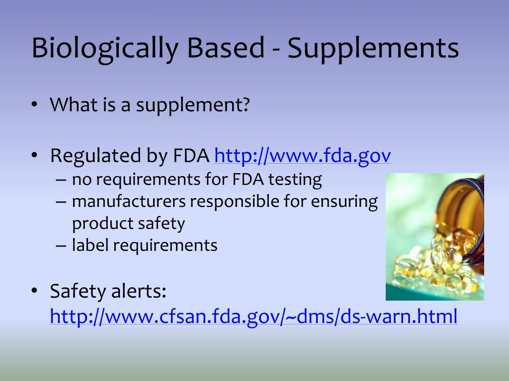 Biologically Based - Supplements