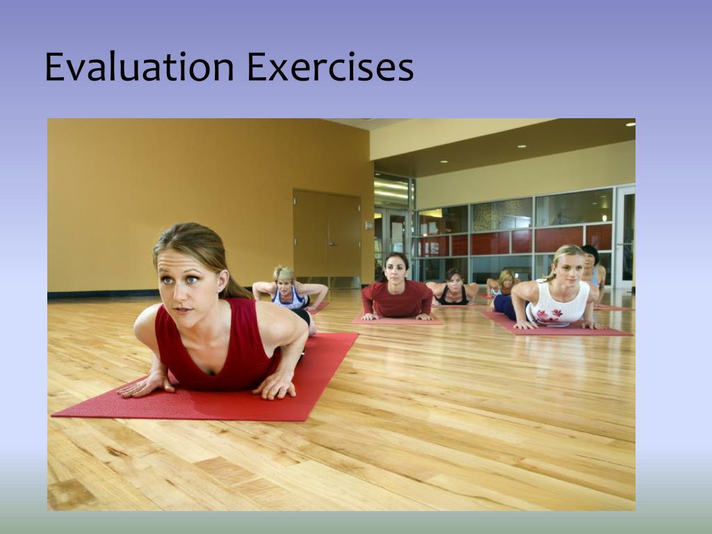 Evaluation Exercises