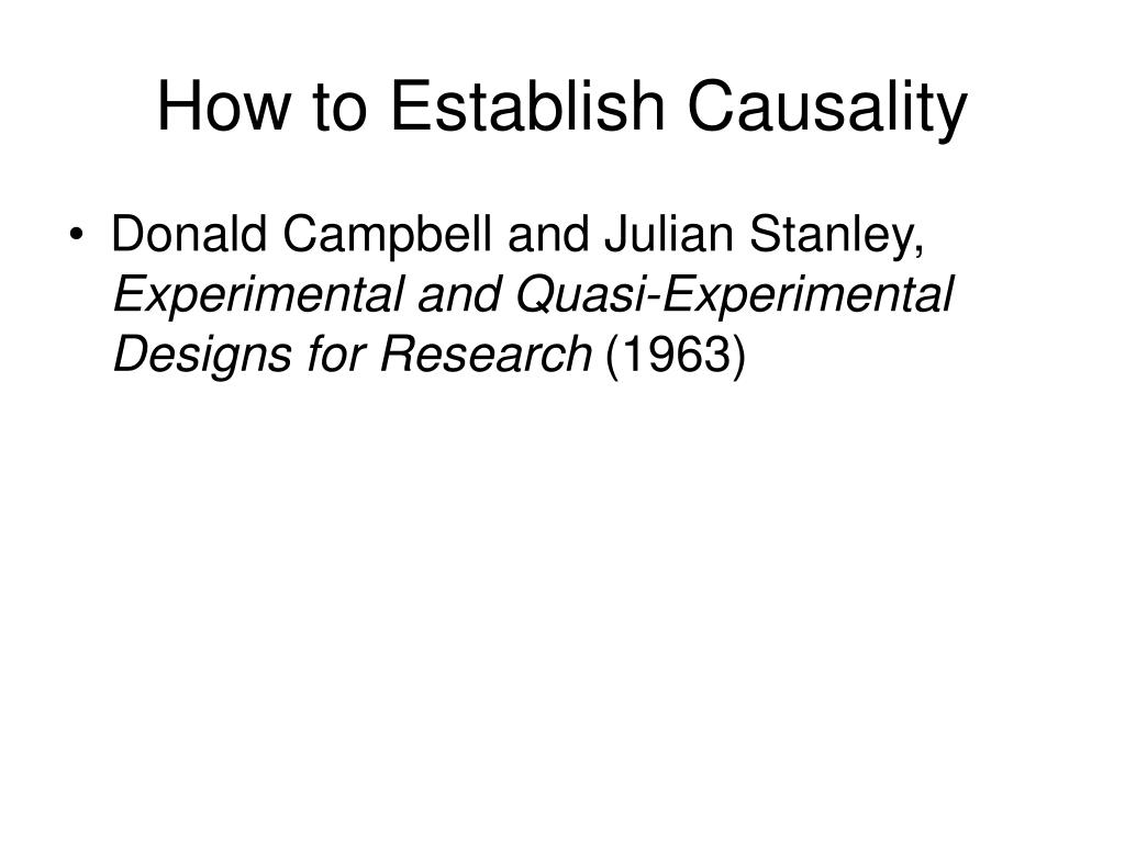 How to Establish Causality