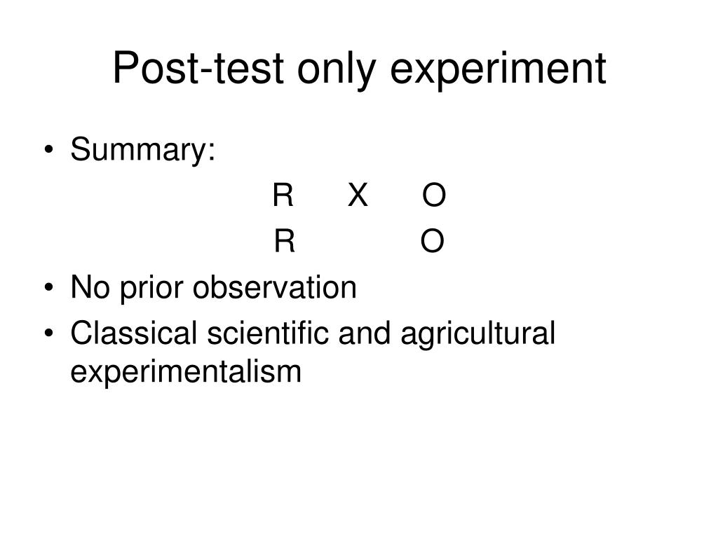 Post-test only experiment