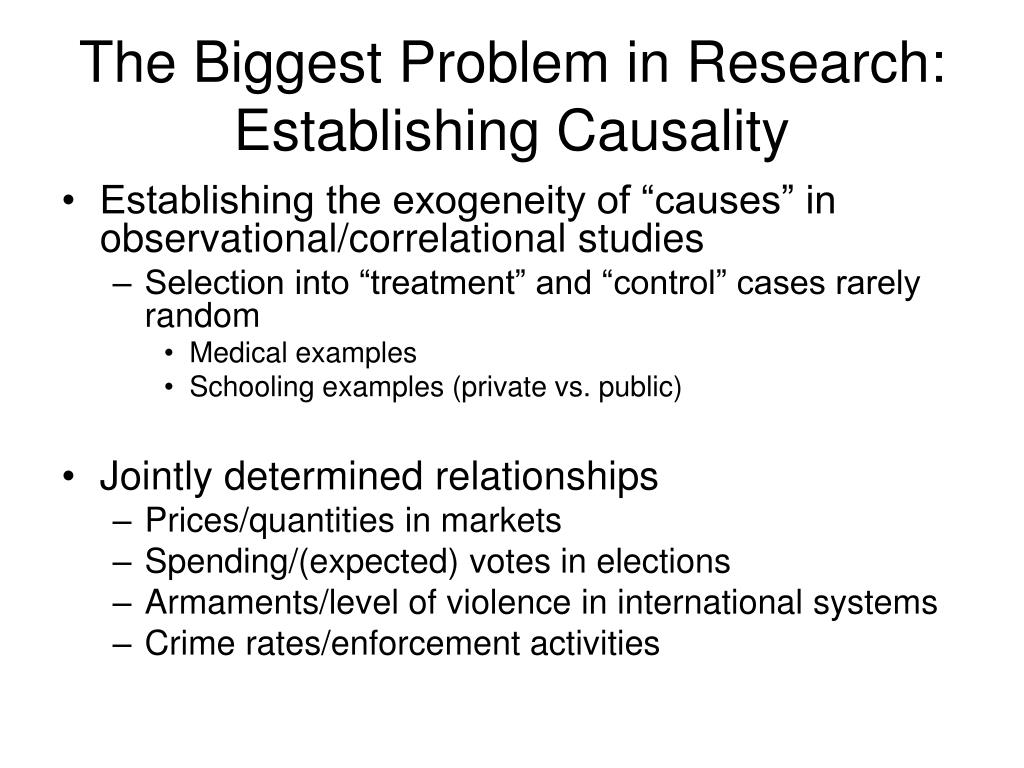 The Biggest Problem in Research: Establishing Causality