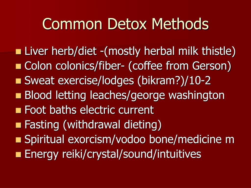 Common Detox Methods