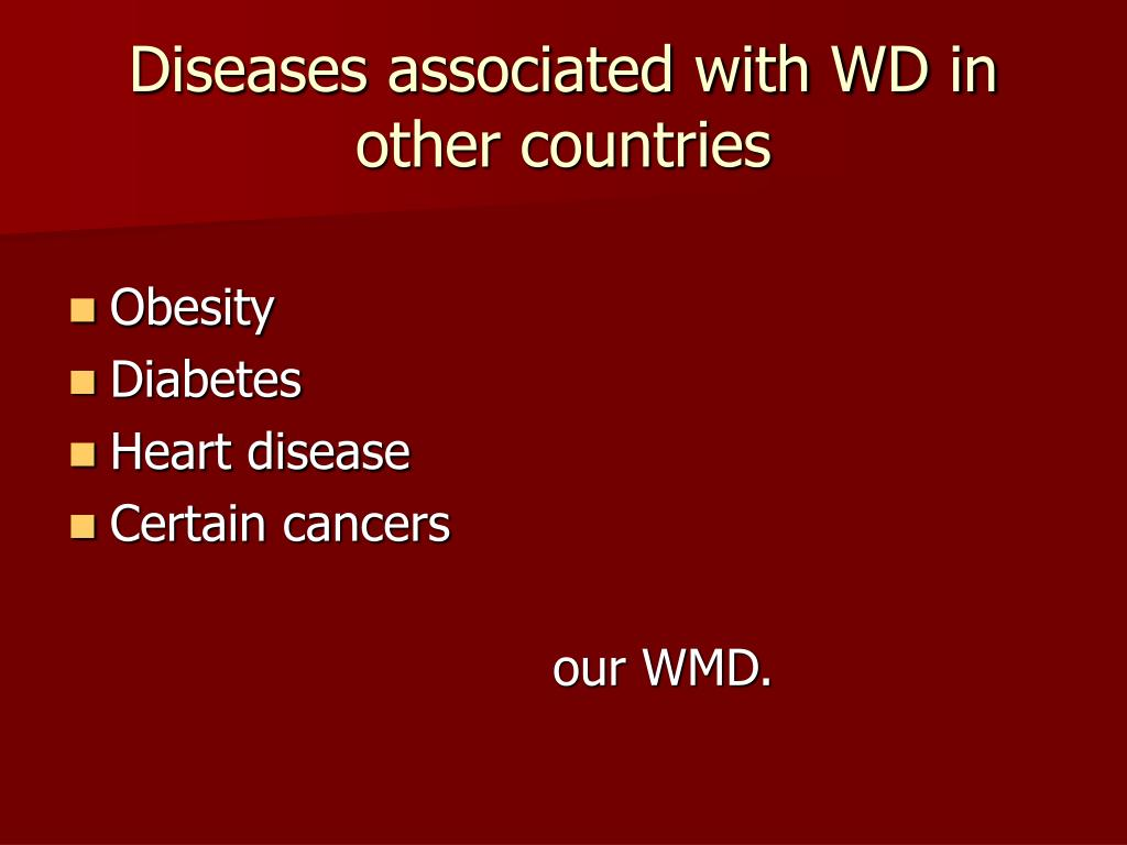 Diseases associated with WD in other countries