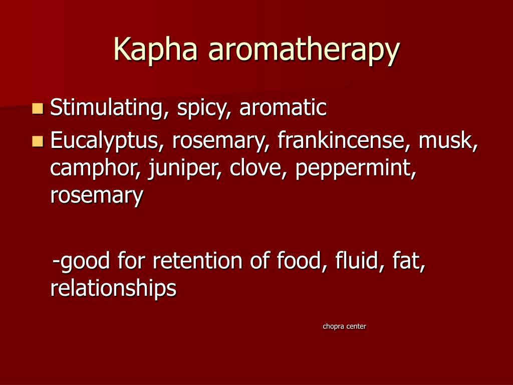 Kapha aromatherapy