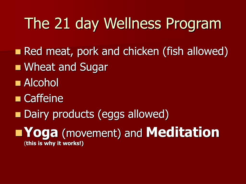 The 21 day Wellness Program