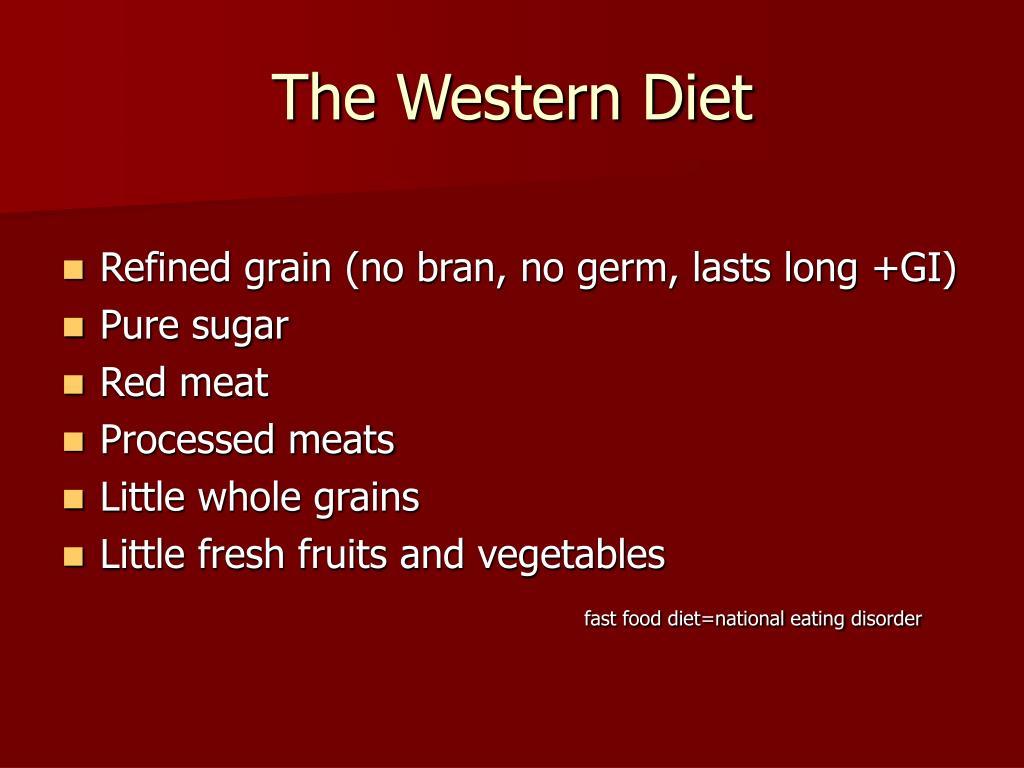 The Western Diet