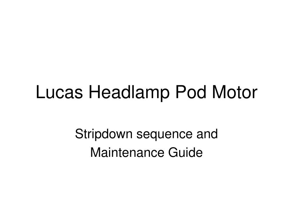 lucas headlamp pod motor