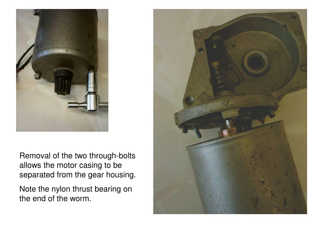 Removal of the two through-bolts allows the motor casing to be separated from the gear housing.