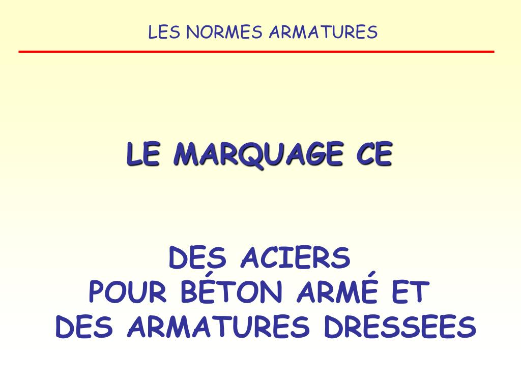 LE MARQUAGE CE