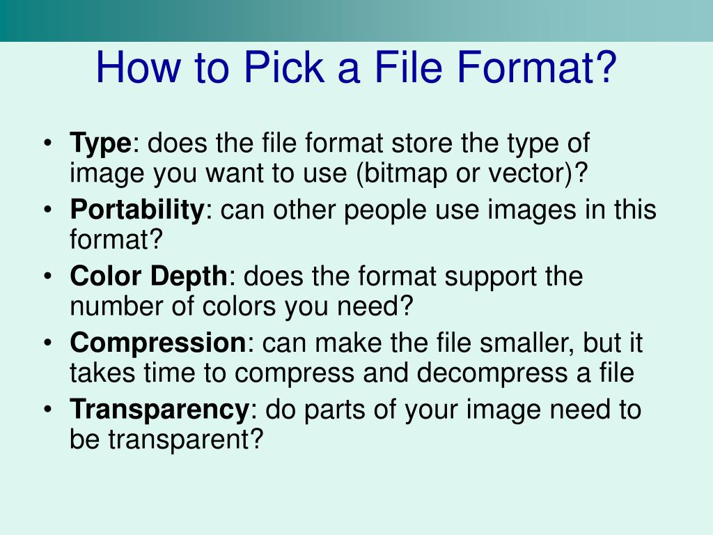 How to Pick a File Format?