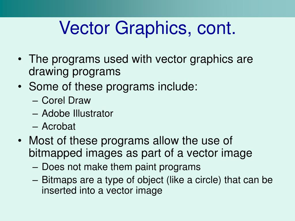 Vector Graphics, cont.