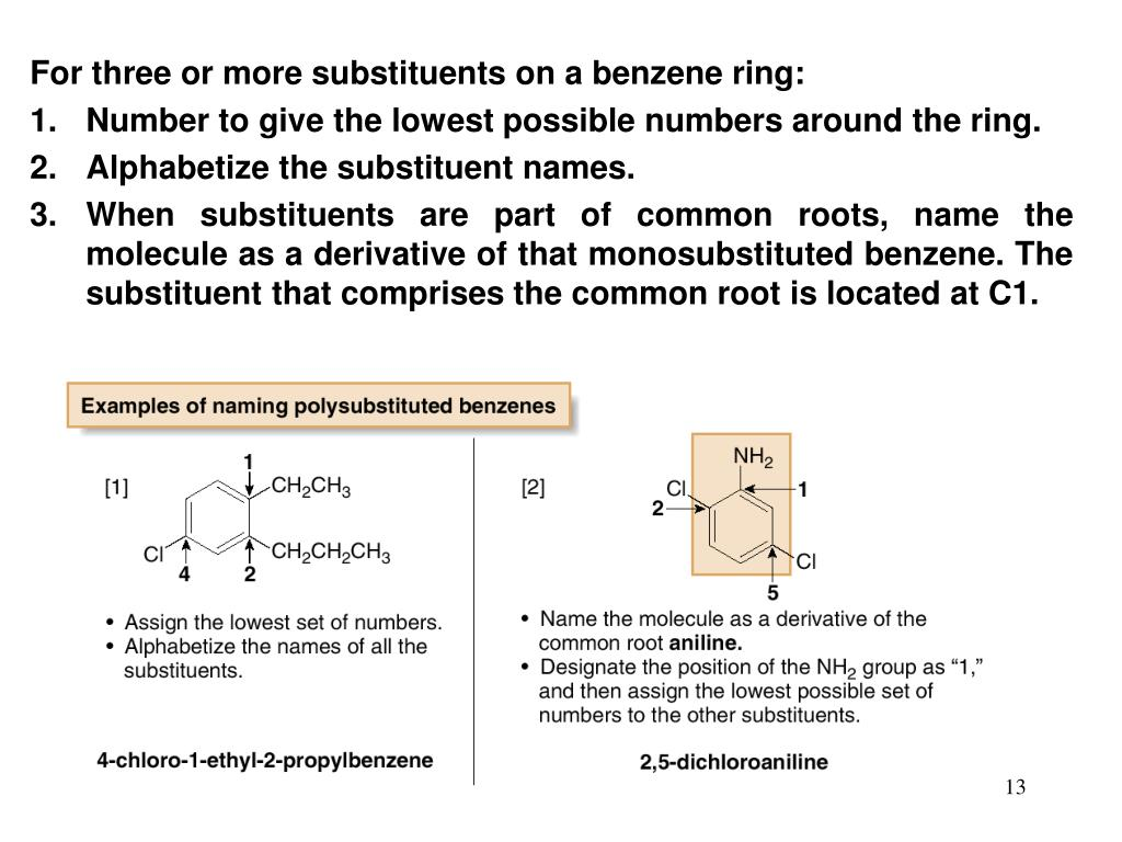 For three or more substituents on a benzene ring:
