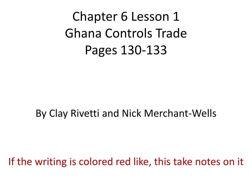 chapter 6 lesson 1 ghana c ontrols trade pages 130 133