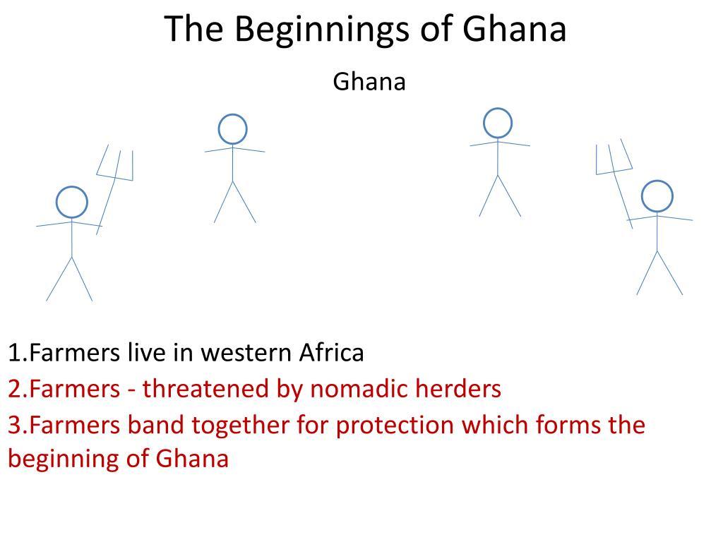 The Beginnings of Ghana