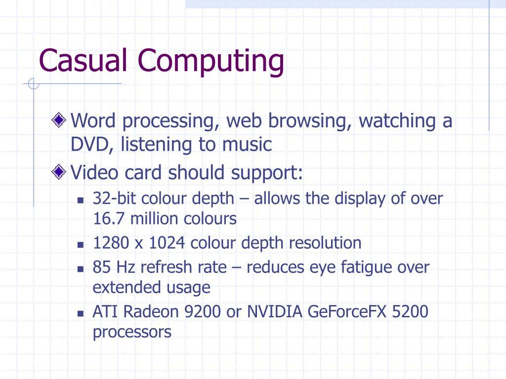 Casual Computing