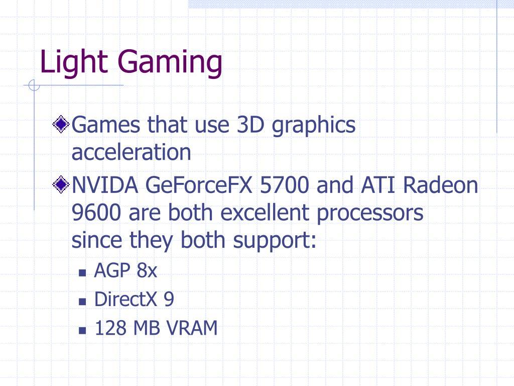 Light Gaming