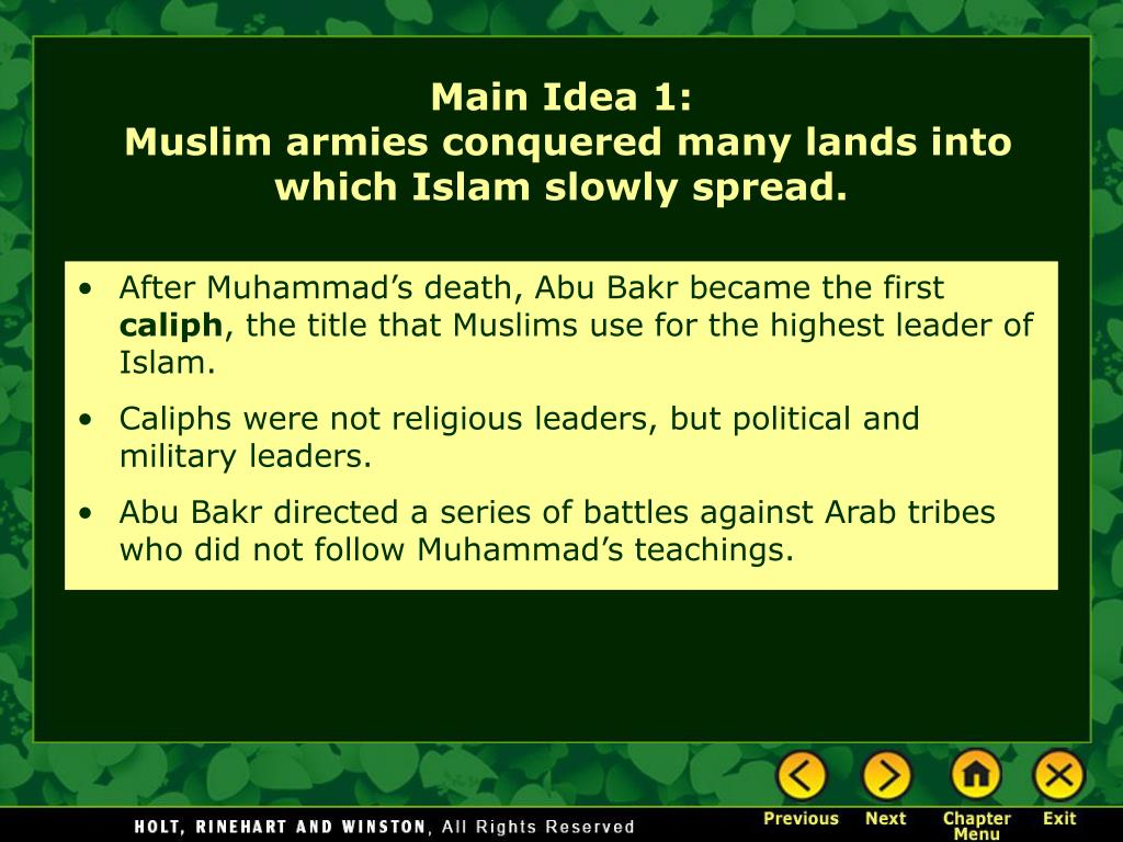 After Muhammad's death, Abu Bakr became the first