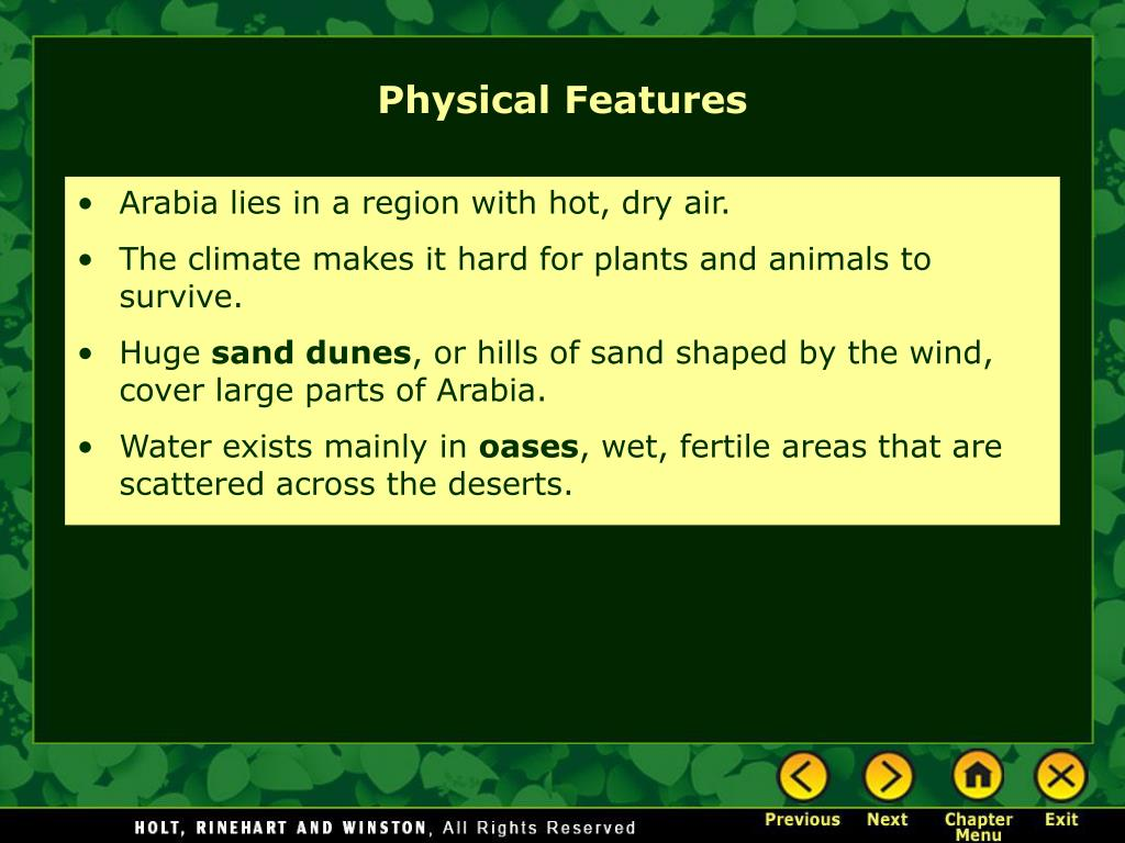 Arabia lies in a region with hot, dry air.