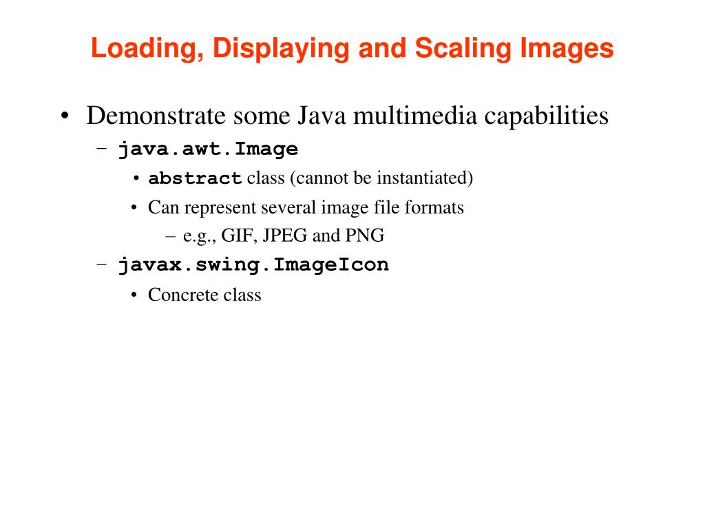 Loading, Displaying and Scaling Images